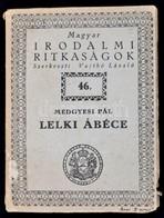 Medgyesi Pál: Lelki ábécé. Bp., [1940], Királyi Magyar Egyetemi Nyomda. Papírkötésben, Jó állapotban. - Books, Magazines, Comics