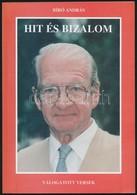 Bíró András: Hit és Bizalom. Válogatott Versek 1982-1995. Érdliget, 1997, Anteus Kft. Kiadói Papírkötés. A Szerző által  - Books, Magazines, Comics