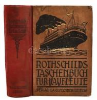 L. Rotschild: Taschenbuch Für Kaufleute Leipzig, 1899. Verlag Von Glöckner Félvászon Kötésben / Hgalf Linen Binding - Books, Magazines, Comics