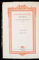 Csathó Kálmán: Pókháló. Ibolyka. Csathó Kálmán Munkái Gyűjteményes Kiadás VIII. Bp.,1920, Singer és Wolfner. Kiadói Aran - Books, Magazines, Comics