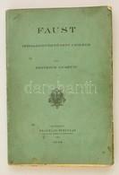 Heinrich Gusztáv: Faust. Irodalomtörténeti Czikkek. Bp., 1914, Franklin, IV+258 P. Kiadói Papírkötés - Books, Magazines, Comics