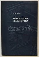 Szabó Iván: Töprengések Pentatonban (Beszédek, Cikkek, Interjúk 1989-99)  Dedikált!  Bp., 2000. Közlönykiadó - Books, Magazines, Comics