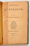 Széptani Remekírók II. Kötet. Kiadja A Kisfaludy Társaság. Buda, 1846. M. Kir. Egyetem Beítűivel. 106-296 P. Félvászon K - Books, Magazines, Comics