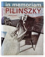 In Memoriam Pilinszky. Szerk.: Bogyay Katalin. Bp.,én., Offician Nova. Kiadói Egészvászon-kötés, Kiadói Papír Védőborító - Books, Magazines, Comics