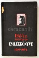 Dante Könyvkiadó Emlékkönyve. 1919-1935. Szerk.: Benedek Marcell. Bp., 1936, Dante. Kiadói Illusztrált Papírkötés, Egy H - Books, Magazines, Comics