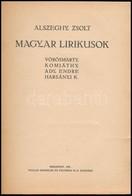 Alszeghy Zsolt: Magyar Lírikusok. Vörösmarty, Komjáthy, Ady Endre, Harsányi K. Bp., 1921, Pallas. Átkötött Félvászon-köt - Books, Magazines, Comics