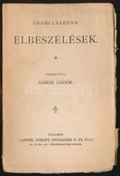 Henri Lavedan: Elbeszélések. Fordította: Gábor Andor. Magyar Könyvtár 338. Bp.,(1903), Lampel R. (Wodianer F. és Fiai) R - Books, Magazines, Comics