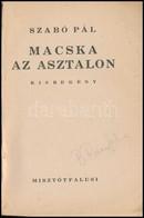 Szabó Pál: Macska Az Asztalon. Bp.,1946,Misztótfalusi,(Főiskolai Könyvnyomda-ny., Pápa), 55 P. Kiadói Illusztrált Papírk - Books, Magazines, Comics