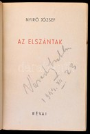 Nyírő József: Az Elszántak. Bp., 1943, Révai. Kiadói Félvászon-kötés, Foltos Borítóval Elülső Előzéklappal. - Books, Magazines, Comics