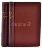 Eötvös József, B(áró): A' Karthausi I-II. Kötet Bp.,1852,[Emich], Emich és Eisenfels-ny., 310+353 P. Átkötött Aranyozott - Books, Magazines, Comics