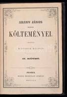 Arany János Kisebb Költeményei. Második Kötet. Pest, 1860, Heckenast Gusztáv, (Landerer és Heckenast-ny.), 256+2 P. Máso - Books, Magazines, Comics