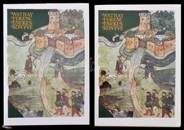 Wathay Ferenc Énekes Könyve. I-II. Kötet. Bp., 1976, Magyar Helikon. Kiadói Papírkötésben, Kiadói Illusztrált Papír Védő - Books, Magazines, Comics