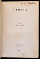 Márai Sándor: Kabala. Bp., 1943, Révai. Kiadói Egészvászon-kötés, Kissé Kopottas Borítóval, Kissé Foltos Gerinccel. - Books, Magazines, Comics