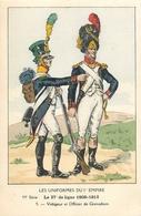 UNIFORME - LE 27° De LIGNE 1808-1812 - VOLTIGEUR & OFFICIER GRENADI - UNIFORMES 1° EMPIRE - H. BOISSELIER - ILLUSTRATEUR - Uniforms