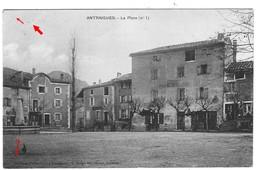 07 ARDECHE La Place D'ANTRAIGUES Vue N°1 Cliché Artige Collection Léon Filliat - France