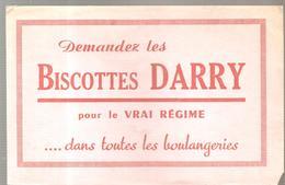 Buvard DARRY Demandez Les Biscottes DARRY Pour Le Vrai Régime Dans Toutes Les Boulangeries - Biscottes