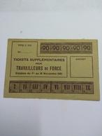 Tickets Supplémentaires Pour Travailleurs De Force 1941 - 1939-45