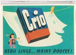 PUBLICITE CPM  LESSIVE  CRIO 1956 - Publicité