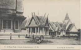E575 CAMBODGE PNOM PENH L' ECOLE D' ADMINISTRATION BON PLAN PETITE ANIMATION - Cambodia