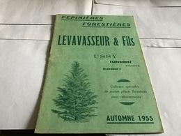 Pépinière Forestière Levavasseur Fils Calvados Ussy 1955 Plusieurs Pages 12 Pages Arbres Fruitiers C'est Ce Que J'ai - Agriculture