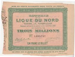 Billet Loterie 1904 / Loterie Ligue Du Nord Tuberculose - Billets De Loterie