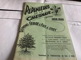 Pépinière De La Chesnaye Calvados 1958 1959 Ussy Fournisseur De L'administration Des Eaux Et Forêts - Agriculture