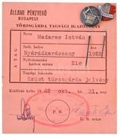 1962. 'Állami Pénzverő Ezüst Törzsgárda Jelvény - 15 év' Zománcozott Fém Kitűző Tagsági Igazolvánnyal, Mellette Mmég 'Ön - Coins & Banknotes