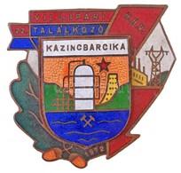 1972. '22. Vill. Ipari Találkozó - Kazincbarcika' Zománcozott Fém Jelvény (36x34mm) T:2 - Coins & Banknotes