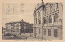 CARTOLINA - POSTCARD - PADOVA - PALAZZI DELLA CASSA DI RISPARMIO - RR. POSTE - Padova