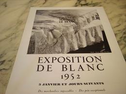 ANCIENNE   PUBLICITE MAGASIN EXPOSITION  LA GRANDE MAISON DE BLANC  1952 - Habits & Linge D'époque