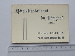 SAINT-JULIEN-LAMPON (24): Publicité Ancienne Carte De Visite Hôtel-Restaurant Du PERIGORD - Me LASCOUX - Note Au Verso - Publicités