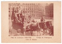 Brussel, Bruxelles, Fêtes Du Centenaire, 1830-1930 Cortege De L'Ommegang (pk52914) - Feesten En Evenementen