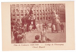 Brussel, Bruxelles, Fêtes Du Centenaire, 1830-1930 Cortege De L'Ommegang (pk52915) - Feesten En Evenementen