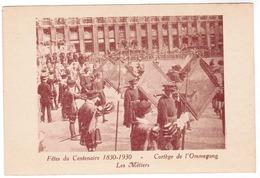 Brussel, Bruxelles, Fêtes Du Centenaire, 1830-1930 Cortege De L'Ommegang (pk52916) - Feesten En Evenementen