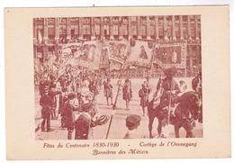 Brussel, Bruxelles, Fêtes Du Centenaire, 1830-1930 Cortege De L'Ommegang (pk52917) - Feesten En Evenementen