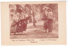 Brussel, Bruxelles, Fêtes Du Centenaire, 1830-1930 Cortege De L'Ommegang (pk52918) - Feesten En Evenementen