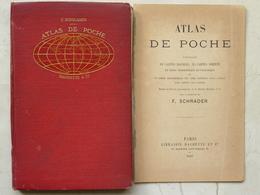 Atlas De Poche, F. Schrader, 1897 - Maps/Atlas