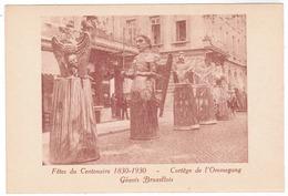 Brussel, Bruxelles, Fêtes Du Centenaire, 1830-1930 Cortege De L'Ommegang (pk52921) - Feesten En Evenementen