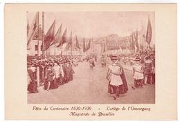 Brussel, Bruxelles, Fêtes Du Centenaire, 1830-1930 Cortege De L'Ommegang (pk52923) - Feesten En Evenementen