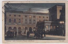 CARTOLINA - POSTCARD - PADOVA - CAFFE' PEDROCCHI E PALAZZO DELLA BORSA - VITA SERALE - Padova