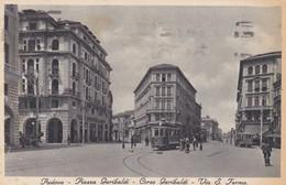 CARTOLINA - POSTCARD - PADOVA - PIAZZA GARIBALDI - CORSO GARIBALDI - VIA S. FERMO - Padova