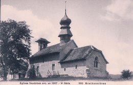Eglises Vaudoises, Brethonnières (3602) - VD Vaud