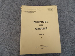 TTA 150 - MANUEL  DU  GRADE  -  TOME  II  - 211/09 - Books, Magazines, Comics