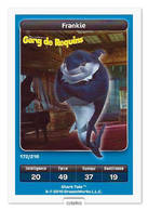 TCG - DREAMWORKS CARREFOUR - 172 - Gang De Requins - Frankie - Disney