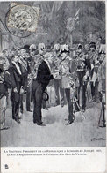 La Visite Du Président De La République  (Loubet) A Londres En Juillet 1903 - Roi D' Angleterre  (111111) - Histoire