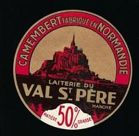 """étiquette Fromage Camembert Fabriqué En Normandie Laiterie Du Val St Père Manche """"mont St Michel"""" 50%mg - Fromage"""