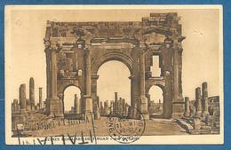 RUINES ROMAINES DE TIMGAD 1928 CONSTANTINE A BORDJ BOU ARRERIDJ - Constantine