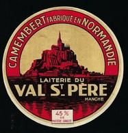 """étiquette Fromage Camembert Fabriqué En Normandie Laiterie Du Val St Père Manche """"mont St Michel"""" 45%mg - Fromage"""