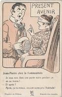 HUMOUR - Present Avenir - Jean-Pierre Chez La Somnambule - Je Vous Vois Dans Une Purée Noire Pendant Un An Au Moins ! CP - Humour