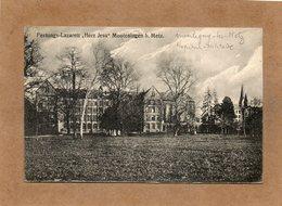 CPA - MONTIGNY-les-METZ (57) - Thème : Hôpital-Lazarett : Auxilliaire, Complémentaire, Mixte, Temporaire En 1918 - Autres Communes